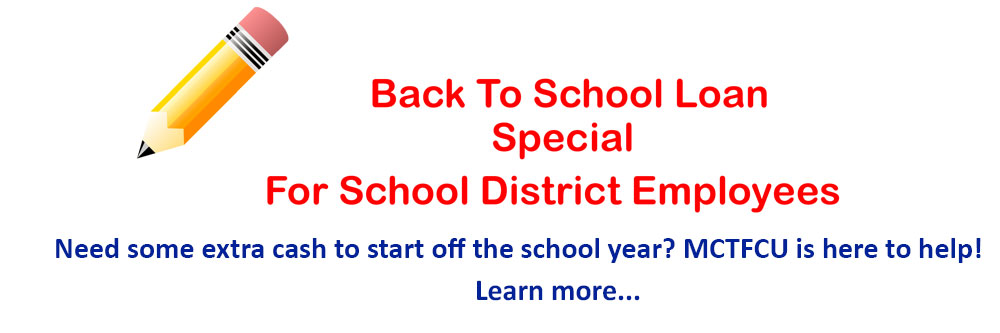 Back To School Loan Special For School District Employees